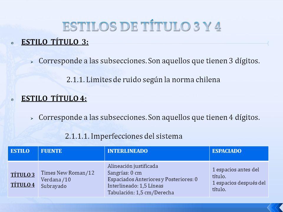 ESTILOS DE TÍTULO 3 Y 4 ESTILO TÍTULO 3: