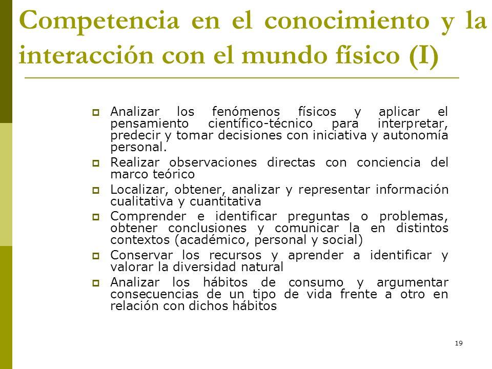 * Competencia en el conocimiento y la interacción con el mundo físico (I) 16/07/96.