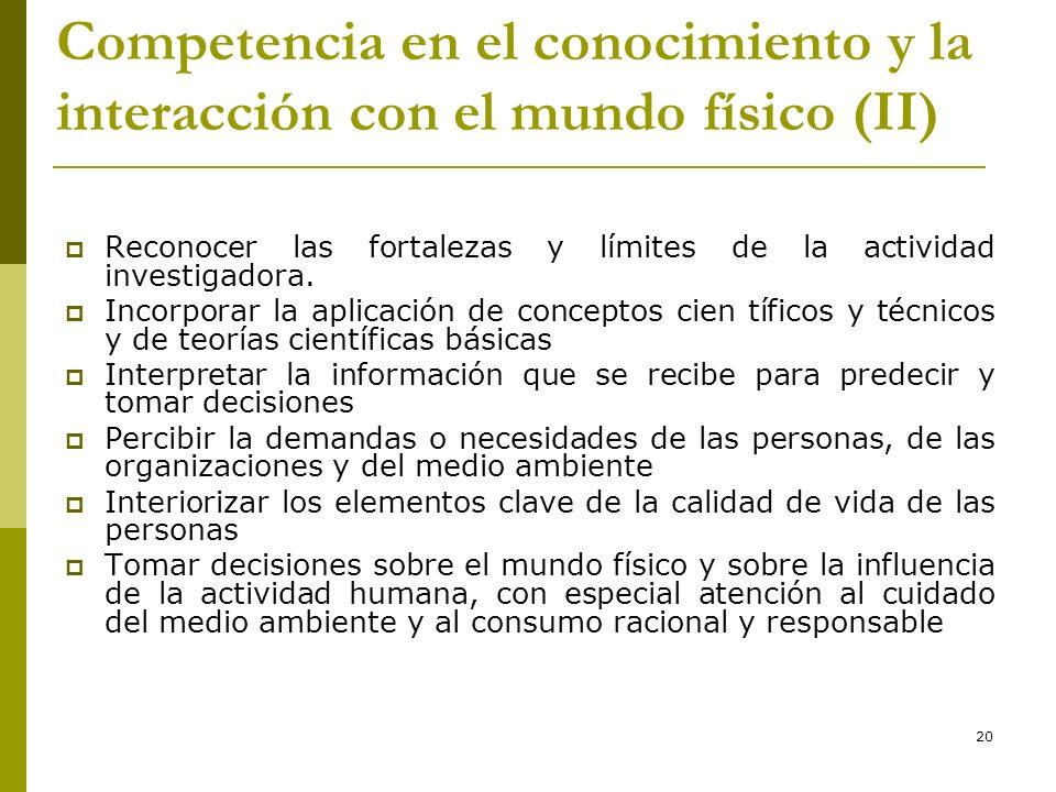 * Competencia en el conocimiento y la interacción con el mundo físico (II) 16/07/96.