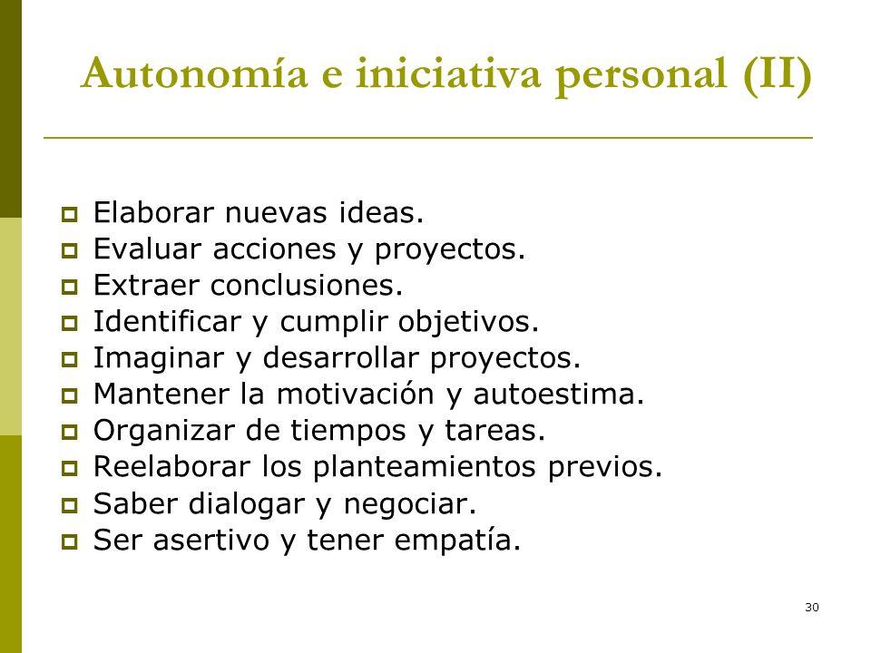 Autonomía e iniciativa personal (II)