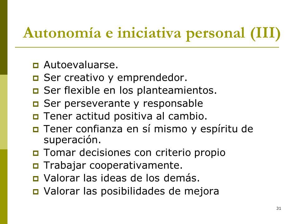 Autonomía e iniciativa personal (III)