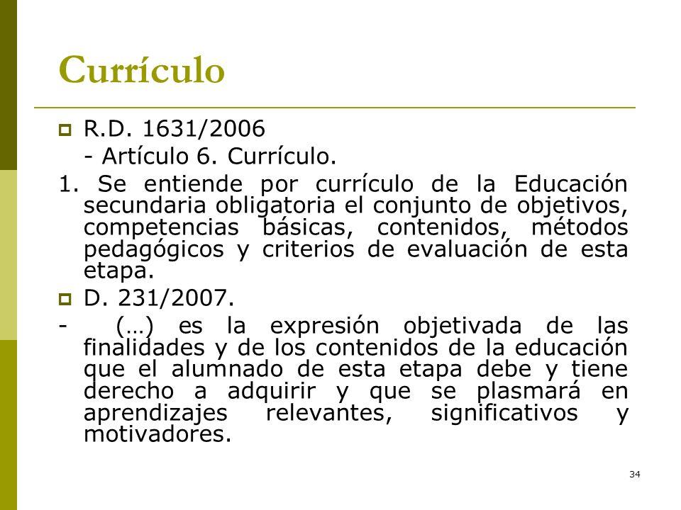 Currículo R.D. 1631/2006 - Artículo 6. Currículo.