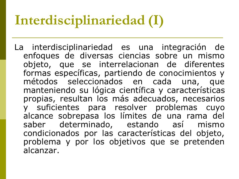 Interdisciplinariedad (I)