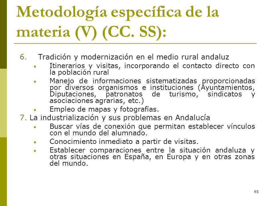 Metodología específica de la materia (V) (CC. SS):