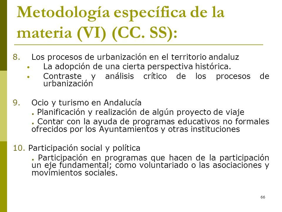 Metodología específica de la materia (VI) (CC. SS):