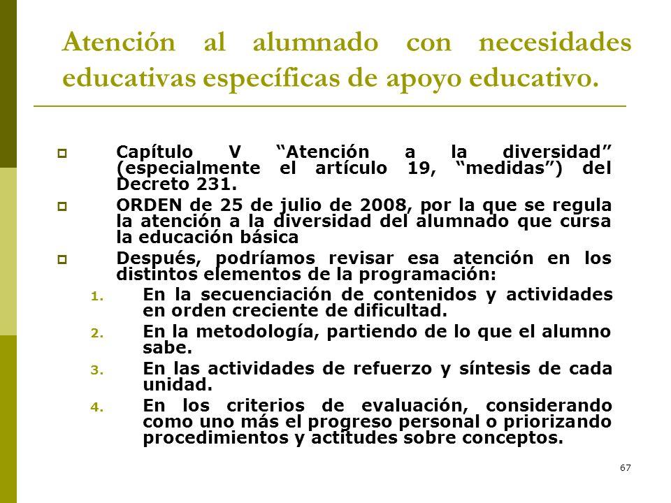 * 16/07/96. Atención al alumnado con necesidades educativas específicas de apoyo educativo.
