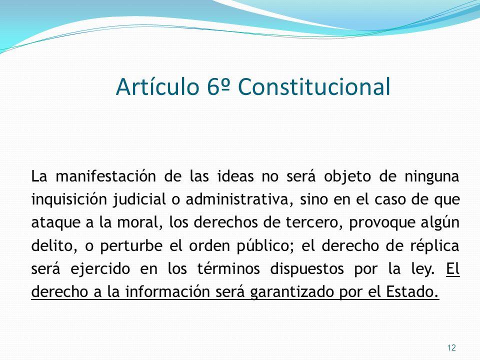Artículo 6º Constitucional