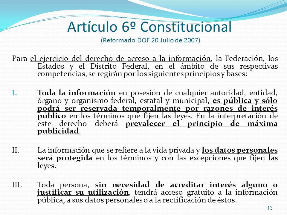 Artículo 6º Constitucional (Reformado DOF 20 Julio de 2007)