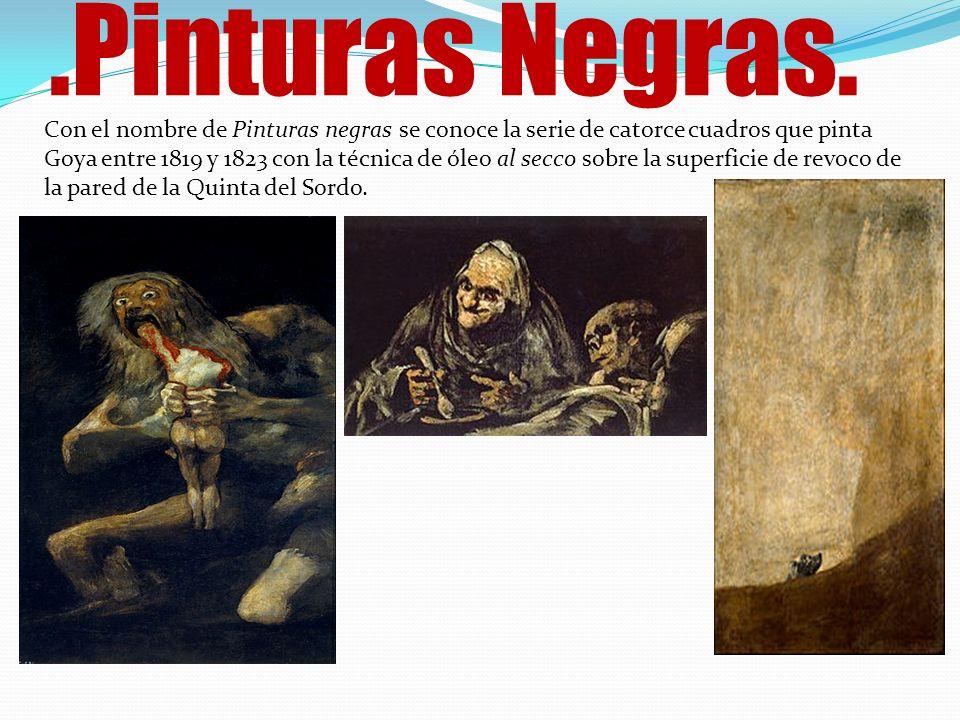 .Pinturas Negras.