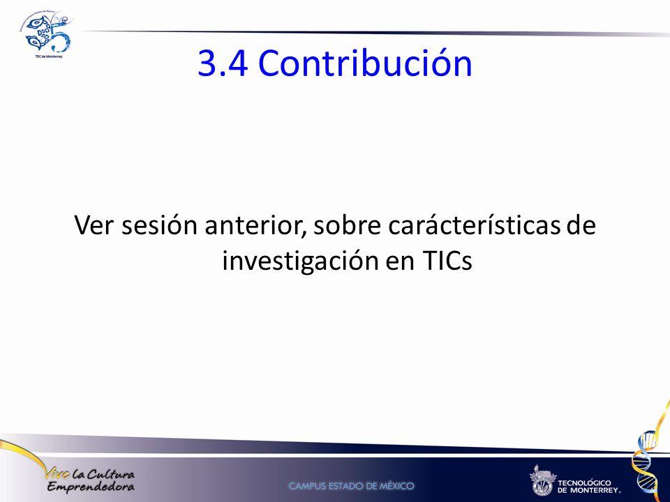 Ver sesión anterior, sobre carácterísticas de investigación en TICs