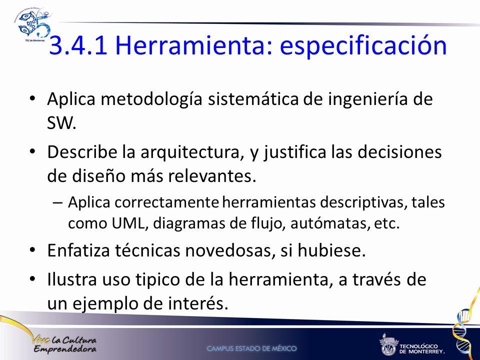 3.4.1 Herramienta: especificación