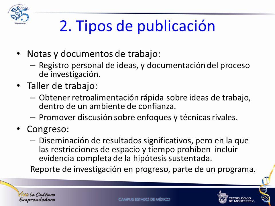 2. Tipos de publicación Notas y documentos de trabajo: