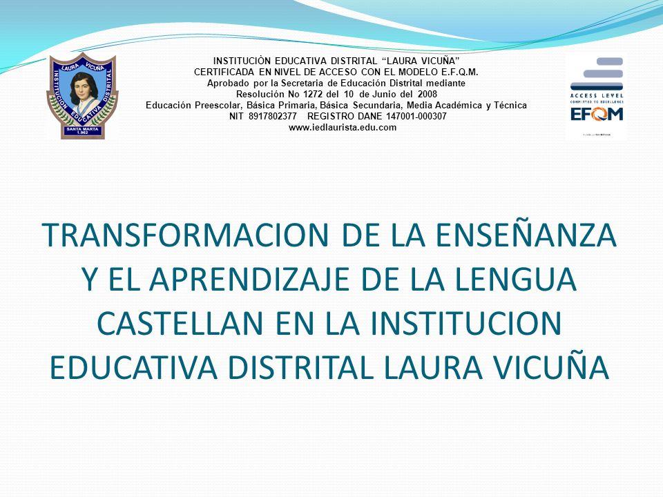 INSTITUCIÒN EDUCATIVA DISTRITAL LAURA VICUÑA
