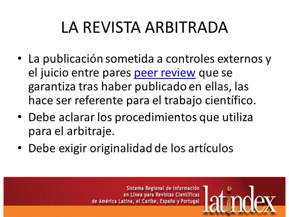 LA REVISTA ARBITRADA