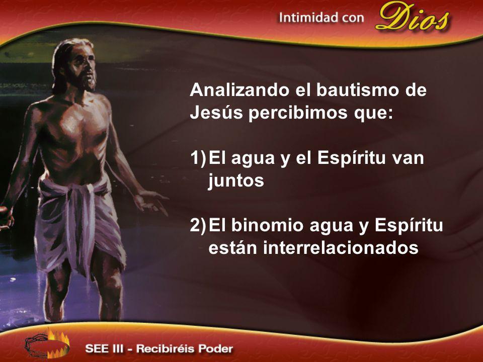 Analizando el bautismo de Jesús percibimos que: