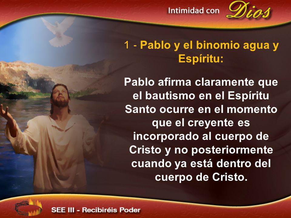 1 - Pablo y el binomio agua y Espíritu: