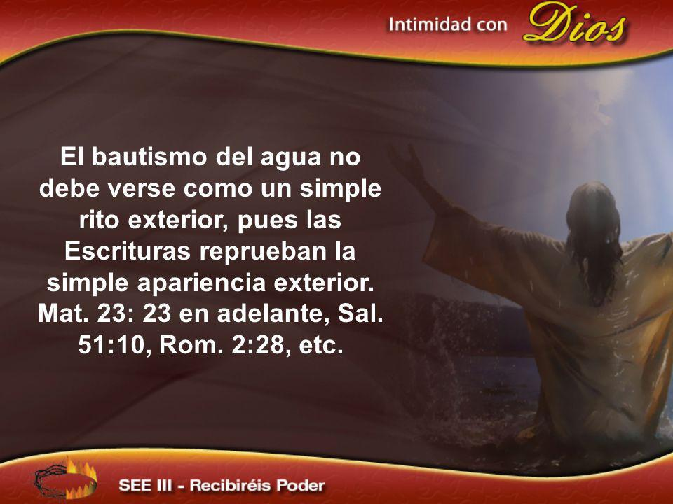 Mat. 23: 23 en adelante, Sal. 51:10, Rom. 2:28, etc.