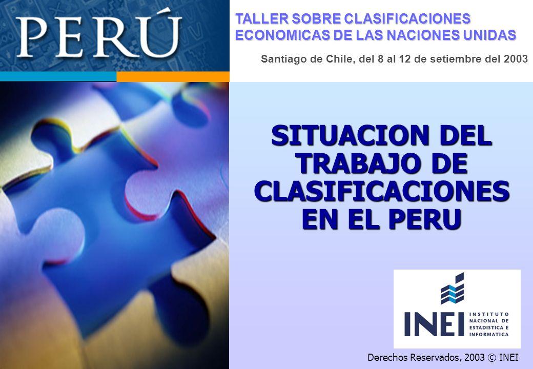 SITUACION DEL TRABAJO DE CLASIFICACIONES EN EL PERU