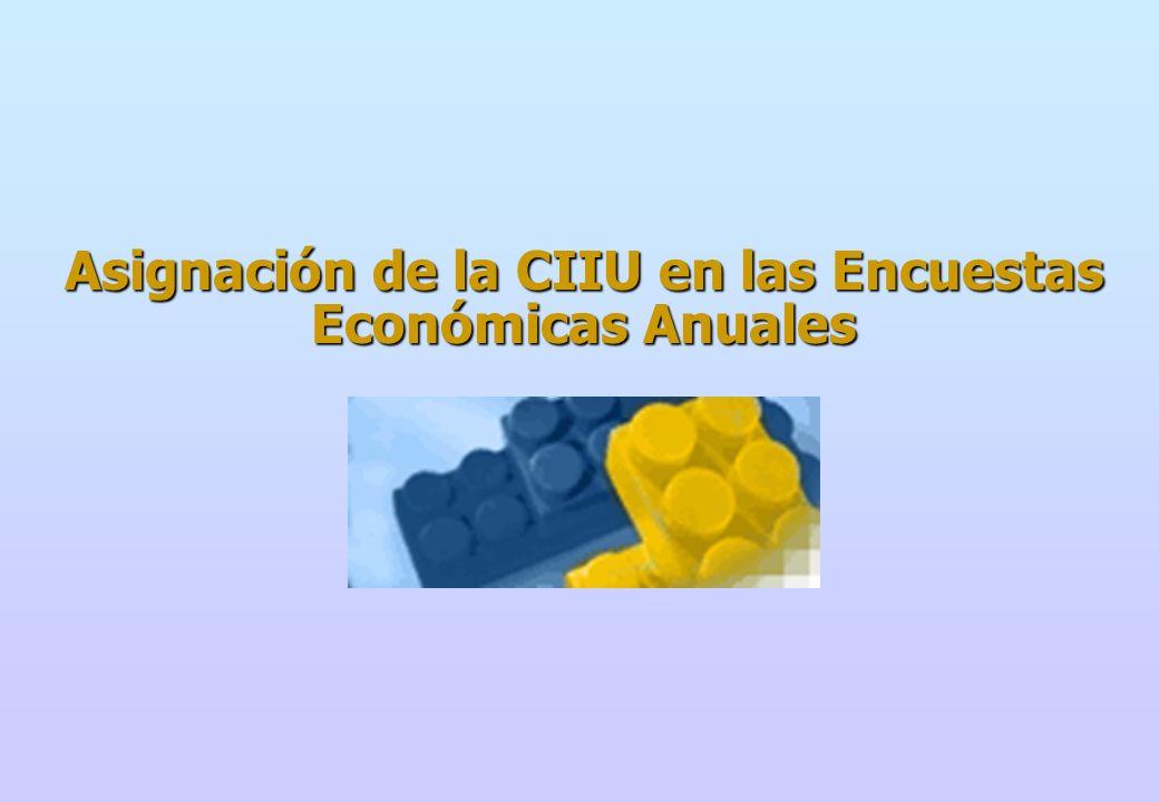 Asignación de la CIIU en las Encuestas Económicas Anuales