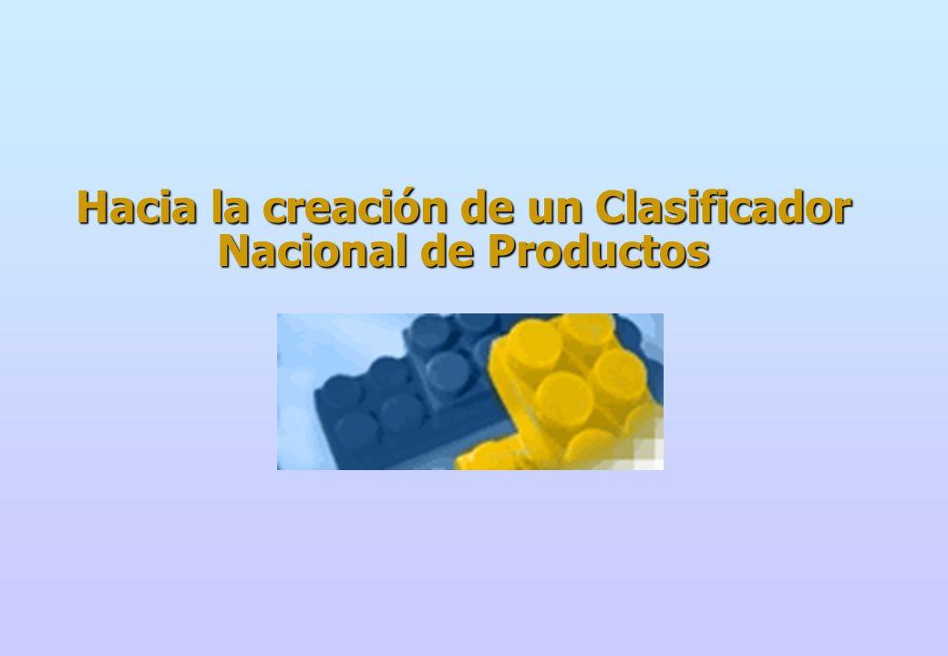 Hacia la creación de un Clasificador Nacional de Productos