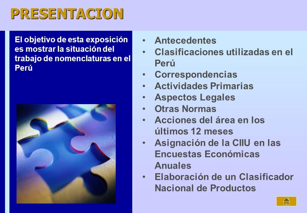 PRESENTACION Antecedentes Clasificaciones utilizadas en el Perú