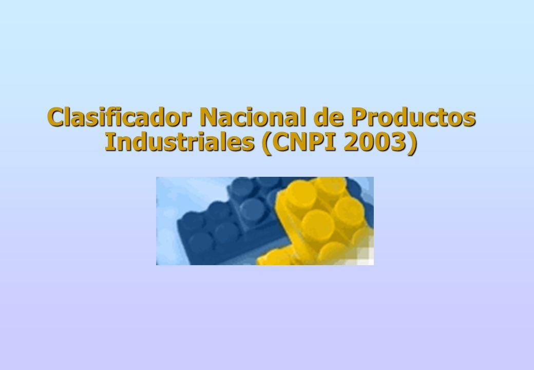 Clasificador Nacional de Productos Industriales (CNPI 2003)
