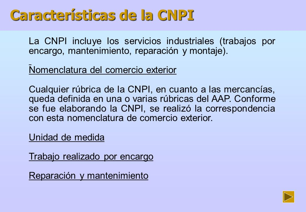 Características de la CNPI