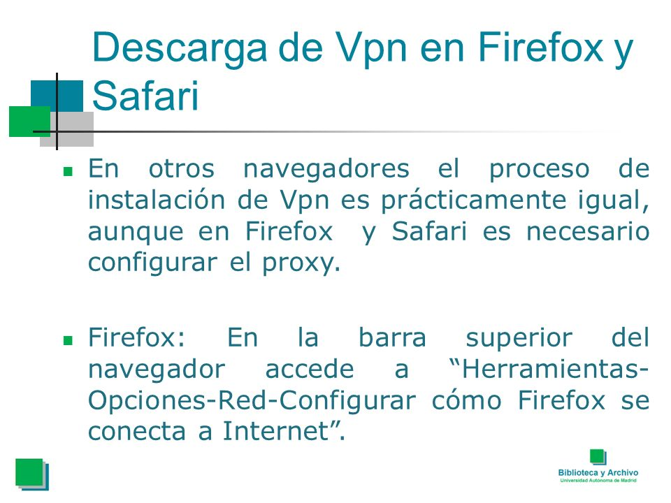 Descarga de Vpn en Firefox y Safari