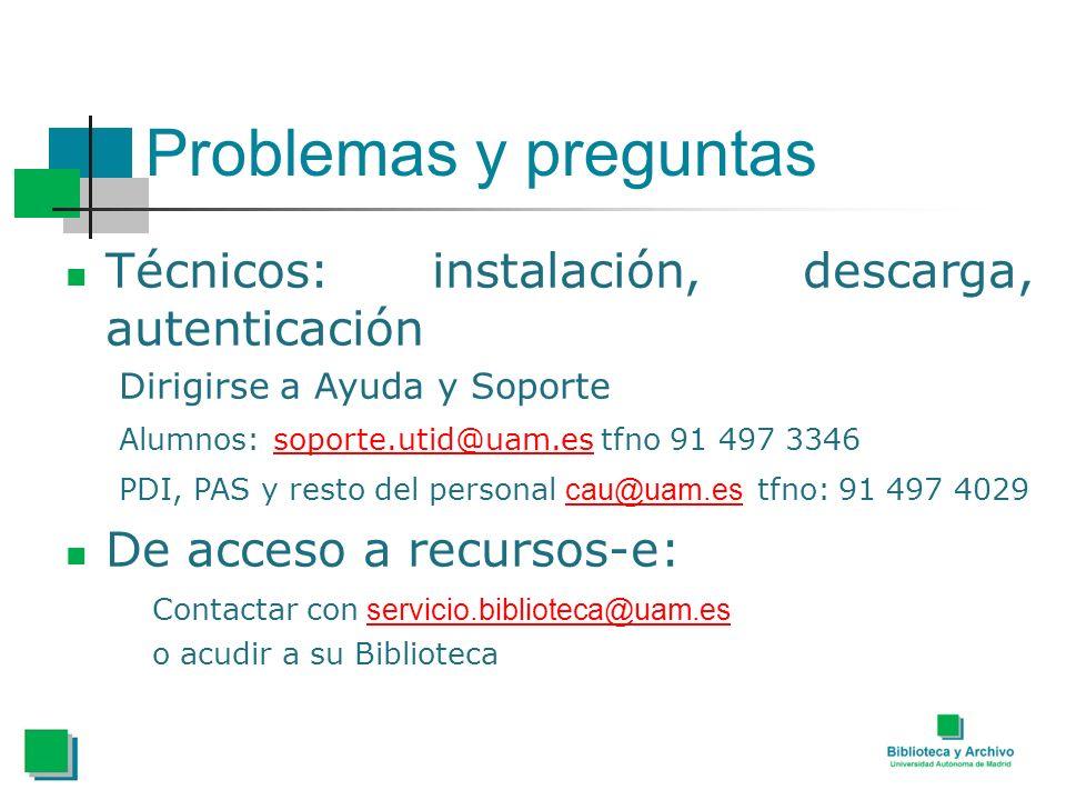 Problemas y preguntas Técnicos: instalación, descarga, autenticación