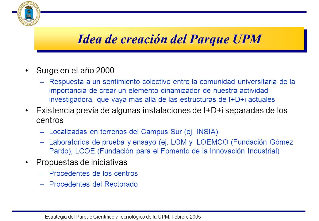 Idea de creación del Parque UPM