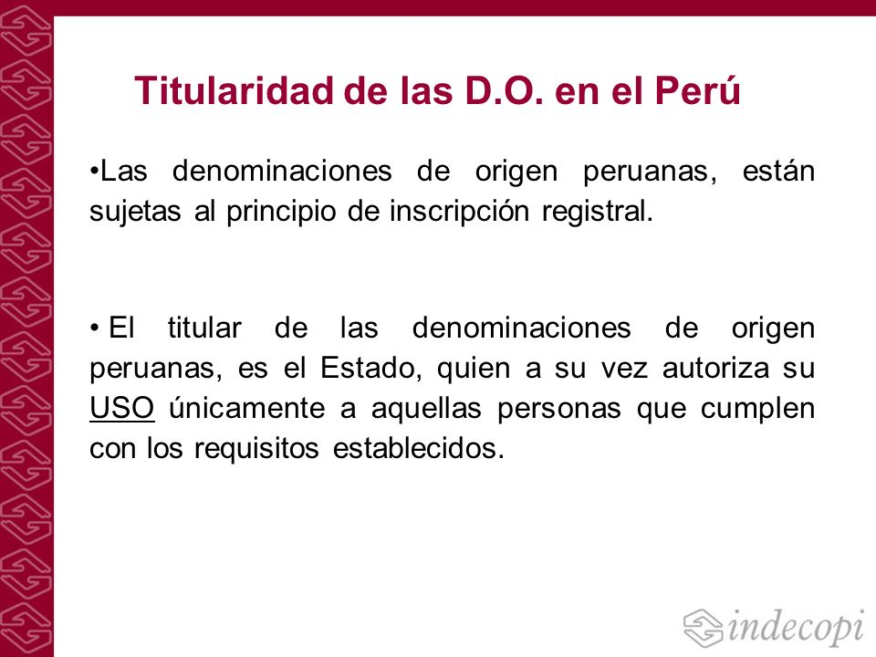 Titularidad de las D.O. en el Perú