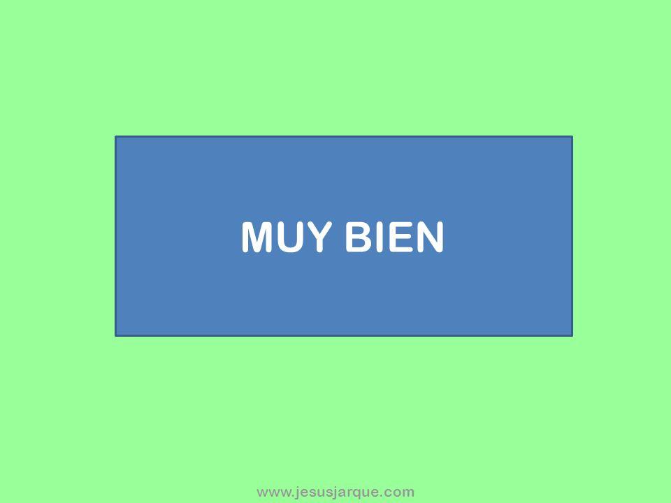 MUY BIEN www.jesusjarque.com