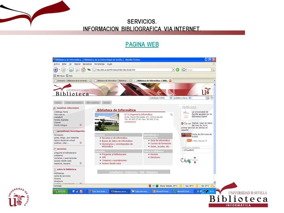 SERVICIOS. INFORMACION BIBLIOGRAFICA VIA INTERNET. PAGINA WEB