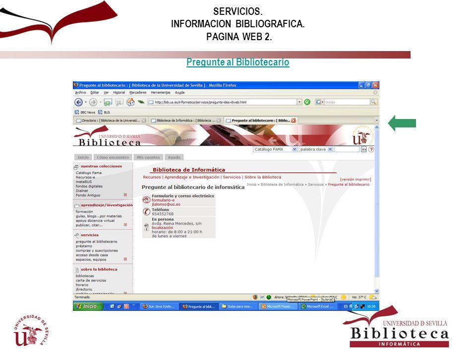 SERVICIOS. INFORMACION BIBLIOGRAFICA. PAGINA WEB 2