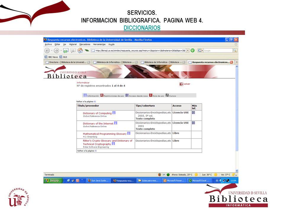 SERVICIOS. INFORMACION BIBLIOGRAFICA. PAGINA WEB 4. DICCIONARIOS