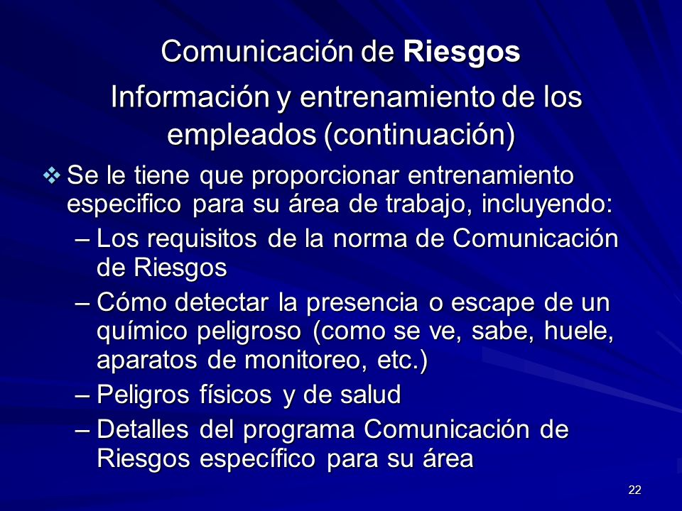 Comunicación de Riesgos Información y entrenamiento de los empleados (continuación)