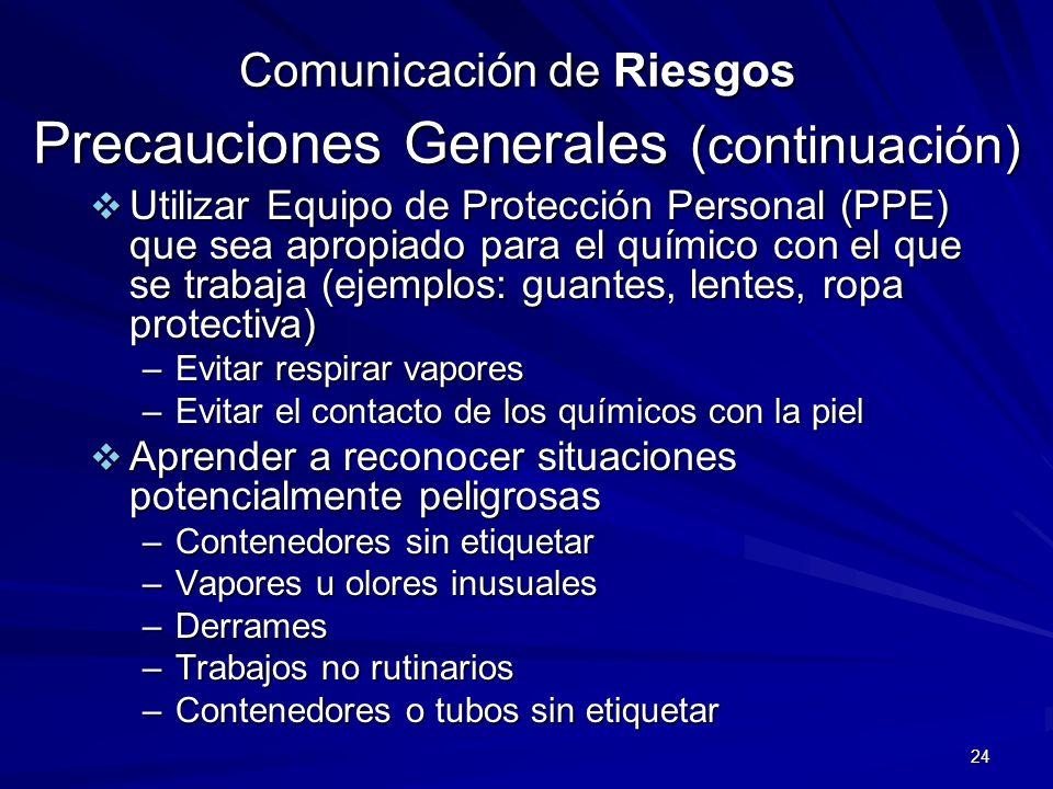 Comunicación de Riesgos Precauciones Generales (continuación)