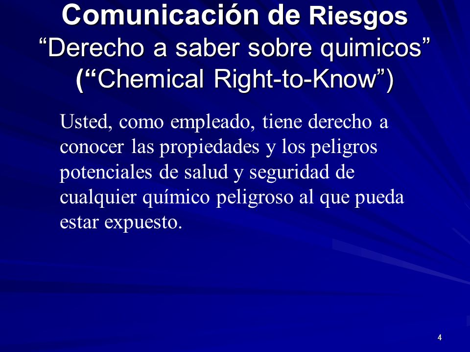 Comunicación de Riesgos Derecho a saber sobre quimicos ( Chemical Right-to-Know )