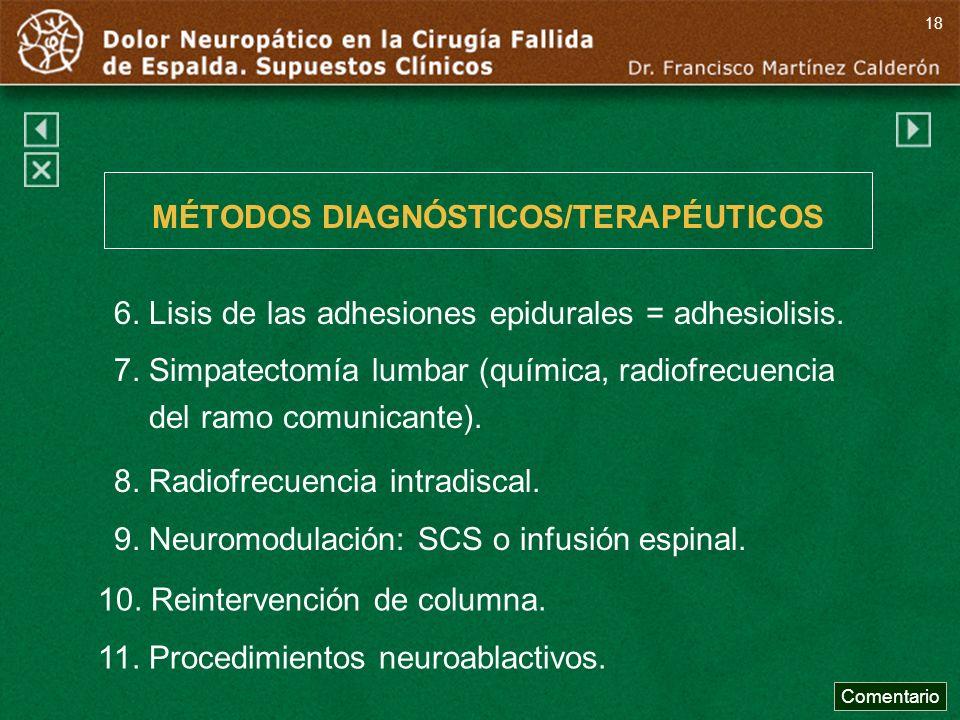 MÉTODOS DIAGNÓSTICOS/TERAPÉUTICOS