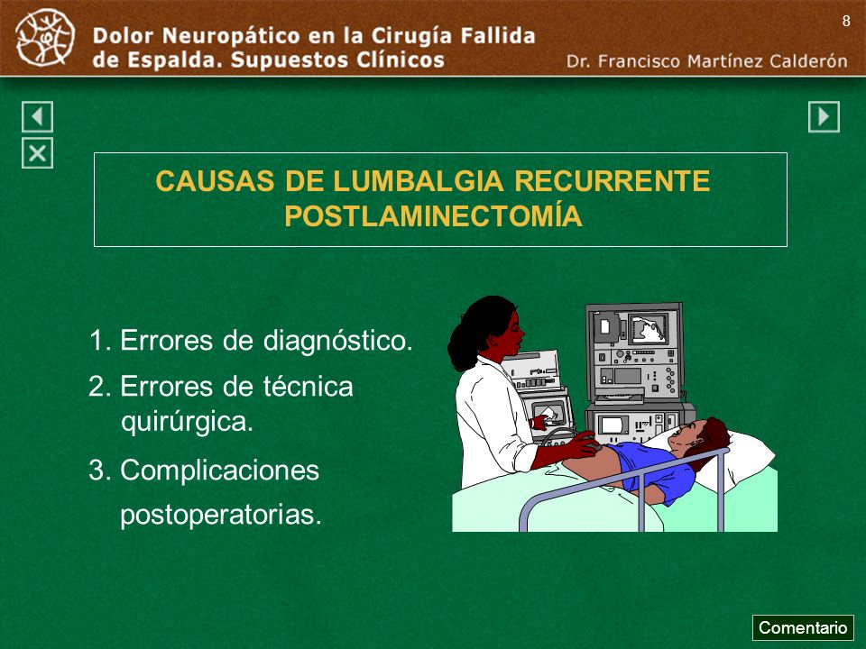 CAUSAS DE LUMBALGIA RECURRENTE POSTLAMINECTOMÍA
