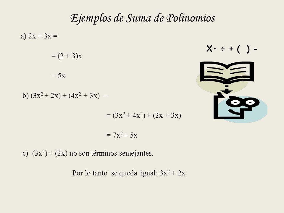 Ejemplos de Suma de Polinomios
