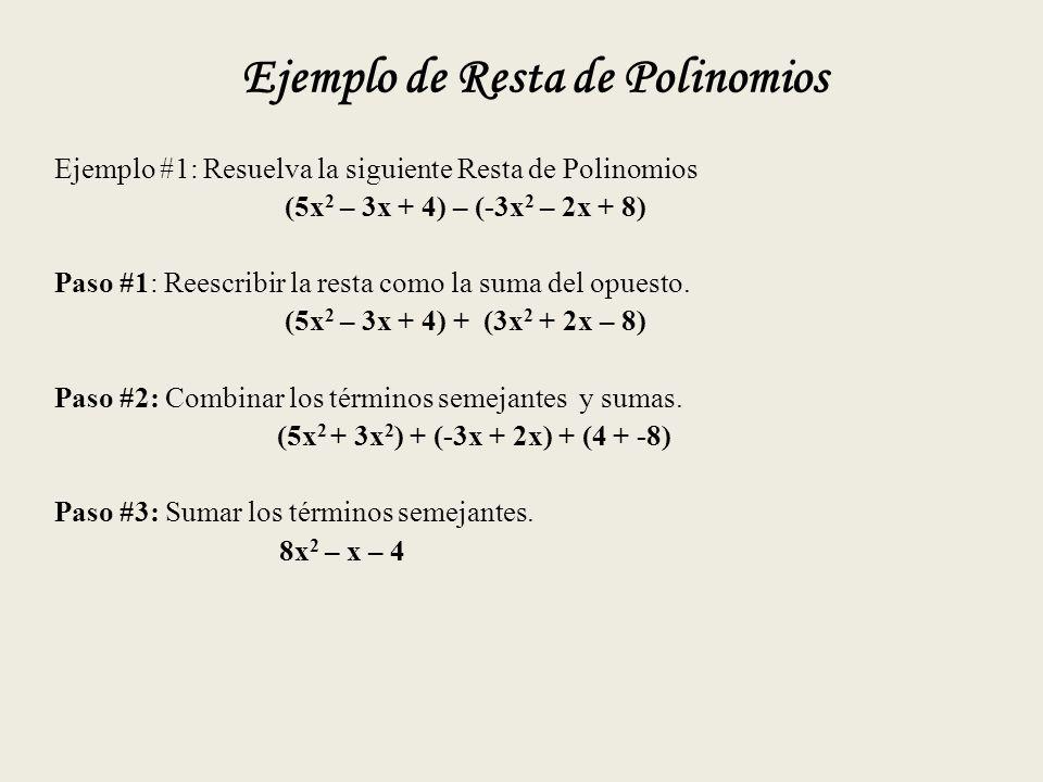 Ejemplo de Resta de Polinomios