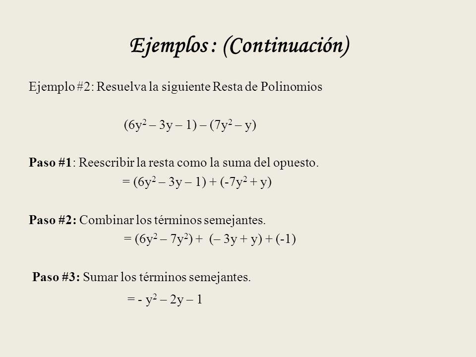 Ejemplos : (Continuación)