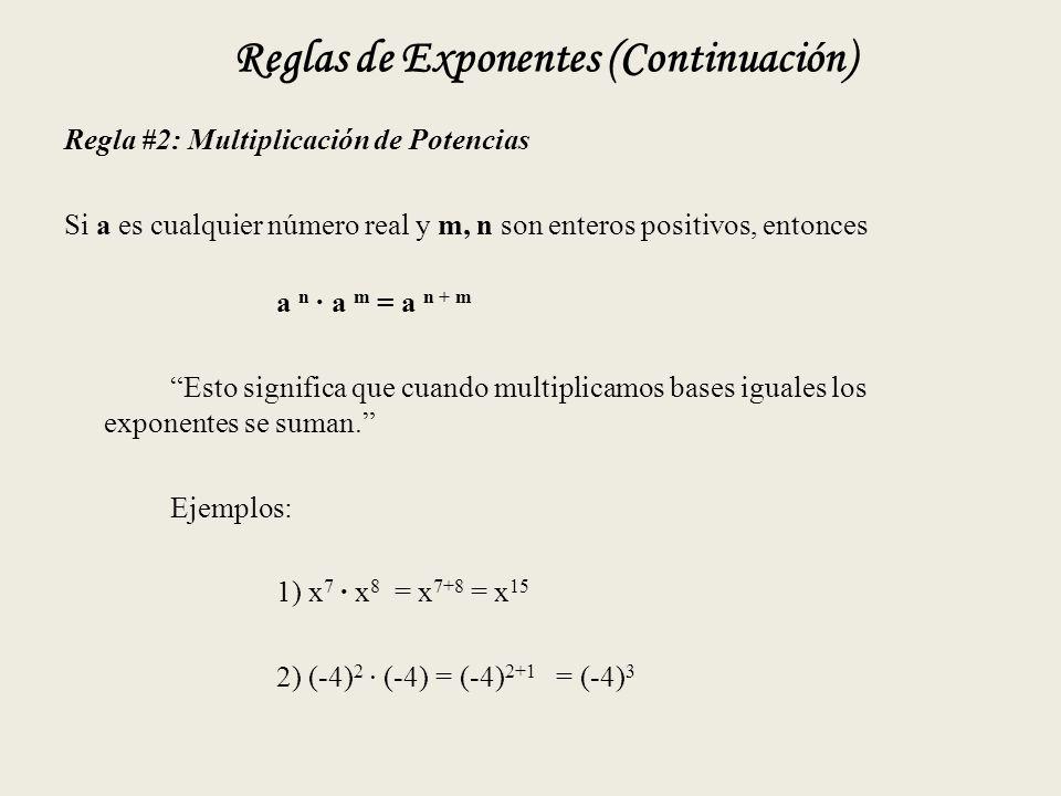 Reglas de Exponentes (Continuación)
