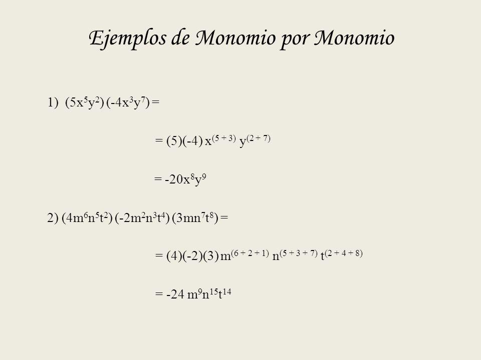 Ejemplos de Monomio por Monomio