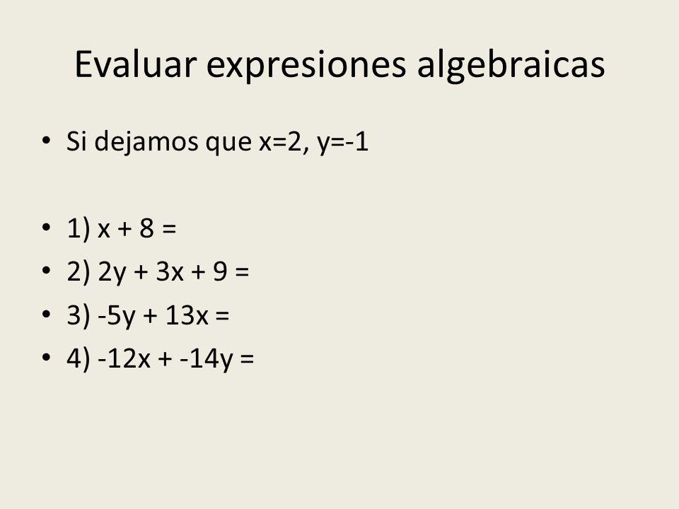 Evaluar expresiones algebraicas