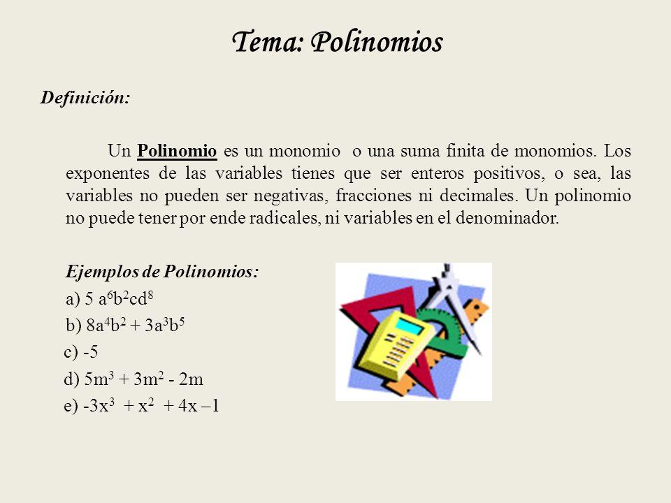 Tema: Polinomios Definición: