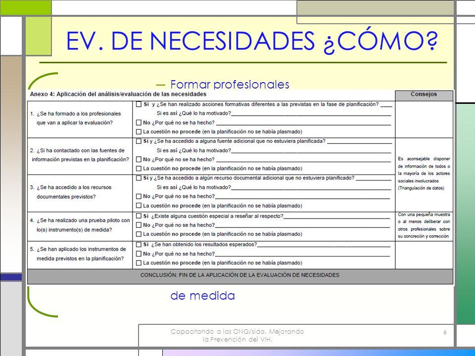 EV. DE NECESIDADES ¿CÓMO