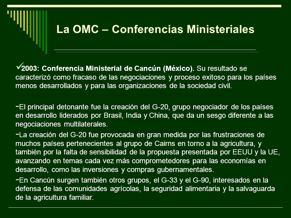 La OMC – Conferencias Ministeriales