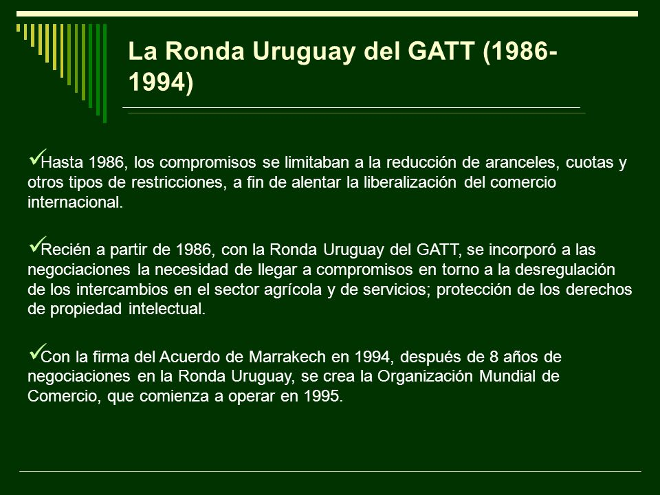 La Ronda Uruguay del GATT (1986-1994)
